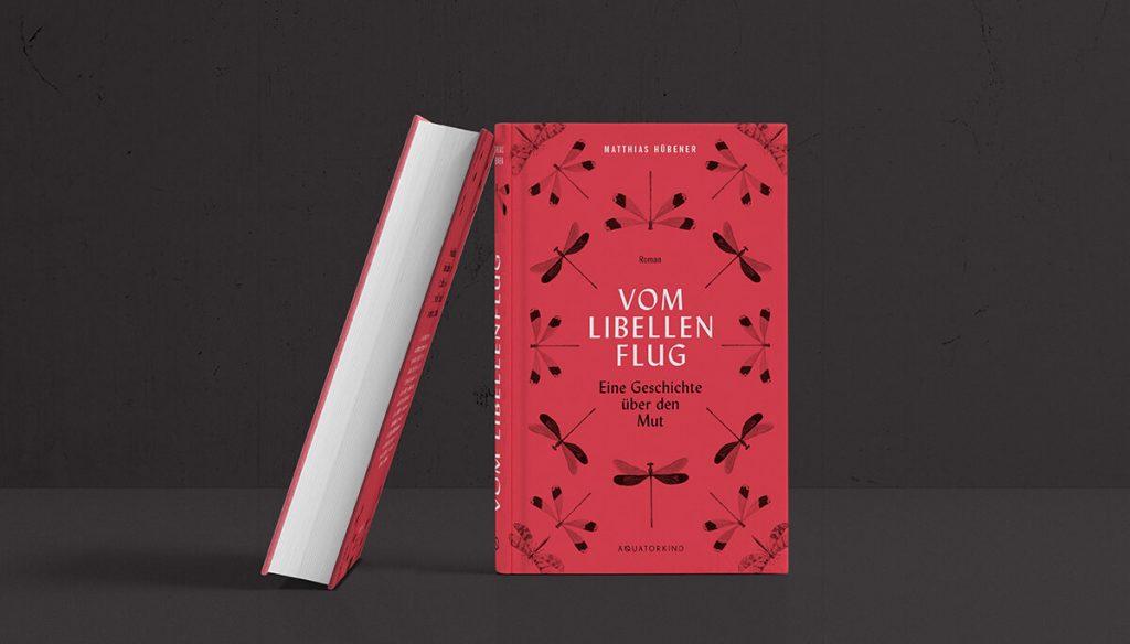 Roman - Vom Libellenflug - Eine Geschichte über den Mut
